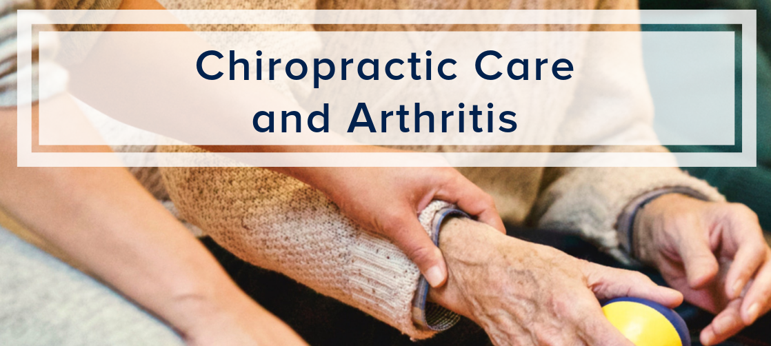 Chiropractic Care and Arthritis