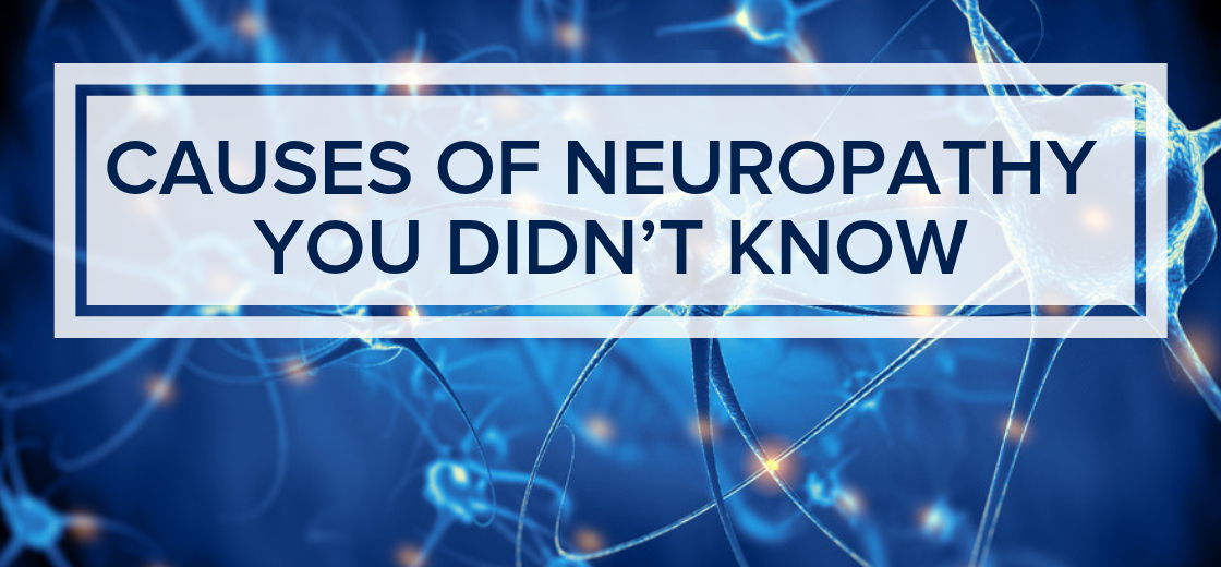 Causes of Neuropathy You Didn't Know