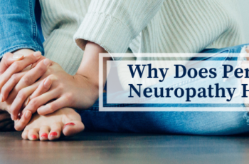 Why Does Peripheral Neuropathy Happen?