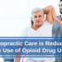 The State of Chiropractic Care and the Opioid Crisis