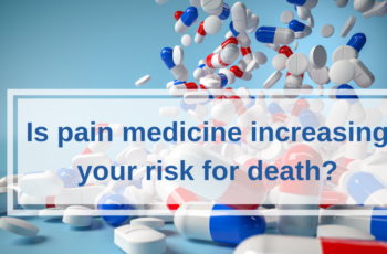 Is Your Pain Medicine Increasing Your Risk for Death?